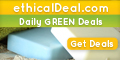 Get Daily Green Deals at ethicalDeal.com